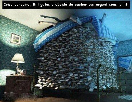 crise bancaire bill gates décide de cacher son argent sous le lit
